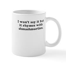 Rhymes With Mug