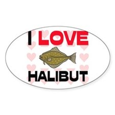 I Love Halibut Oval Decal