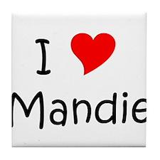 Funny I love mandy Tile Coaster