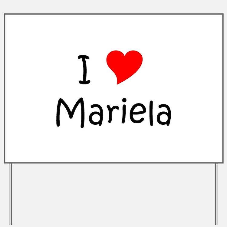 Cute Mariela Yard Sign