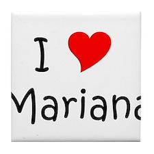 Unique I love mariana Tile Coaster