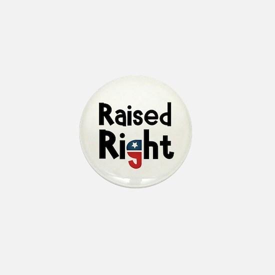 Raised Right 2 Mini Button