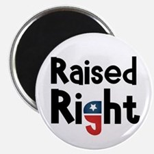 Raised Right 2 Magnet