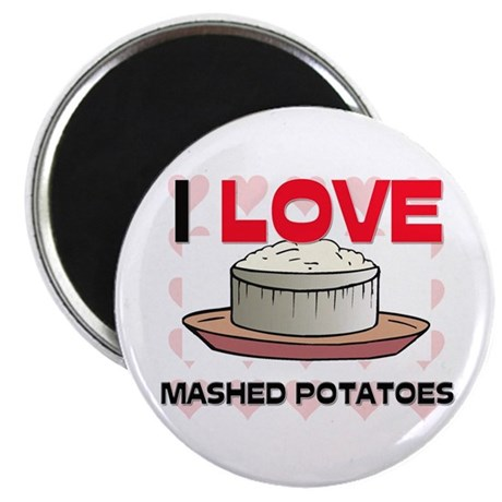 "I Love Mashed Potatoes 2.25"" Magnet (10 pack)"