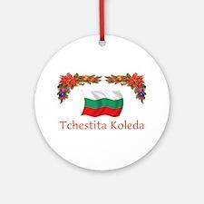 Bulgaria Tchestita...2 Ornament (Round)