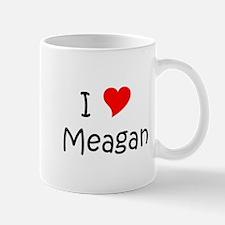 Cute I love meagan Mug
