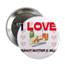 "I Love Peanut Butter & Jelly 2.25"" Button (10 pack"