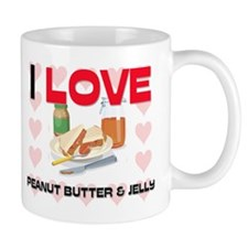 I Love Peanut Butter & Jelly Mug
