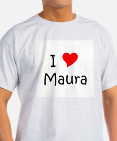 Cute I love maura T-Shirt