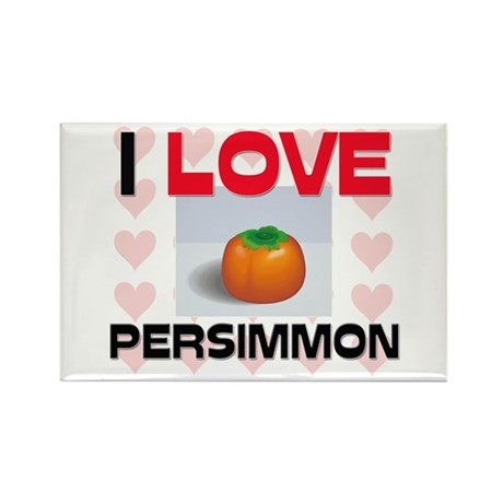 I Love Persimmon Rectangle Magnet (10 pack)