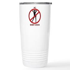 No Skinny Chicks Travel Mug