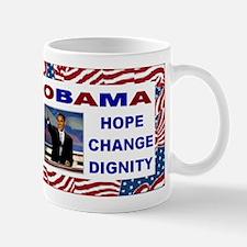 Hope Change Dignity Obama Mug