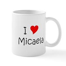Cute Micaela Mug