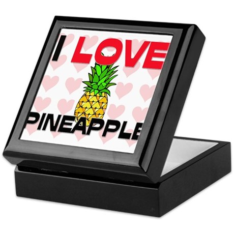 I Love Pineapple Keepsake Box