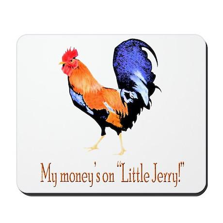 My money's on little Jerry Mousepad