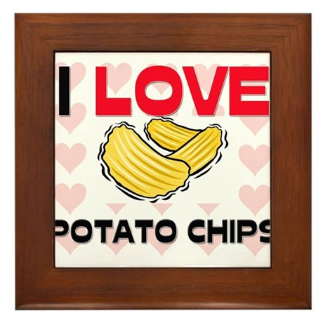 I Love Potato Chips Framed Tile