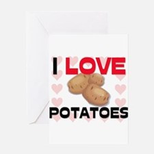 I Love Potatoes Greeting Card