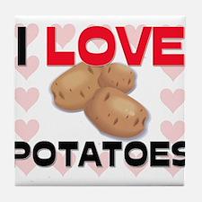 I Love Potatoes Tile Coaster