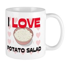 I Love Potato Salad Mug