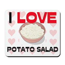 I Love Potato Salad Mousepad
