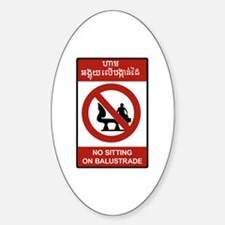 No Sitting on Balustrade, Cambodia Oval Decal