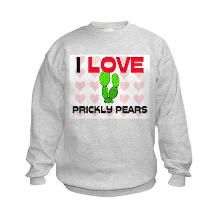 I Love Prickly Pears Kids Sweatshirt