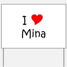 Mina Yard Sign