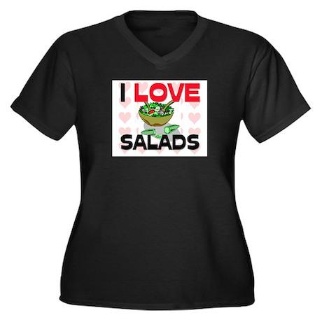 I Love Salads Women's Plus Size V-Neck Dark T-Shir