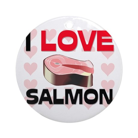 I Love Salmon Ornament (Round)
