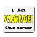 Stronger Than Cancer (yellow) Mousepad