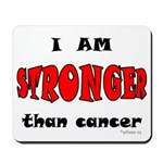 Stronger Than Cancer (red) Mousepad