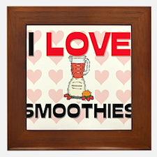 I Love Smoothies Framed Tile