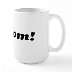 I Heart Mom! -Mug