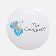 I'm Engaged (Ring Box) Ornament (Round)