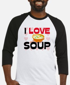 I Love Soup Baseball Jersey