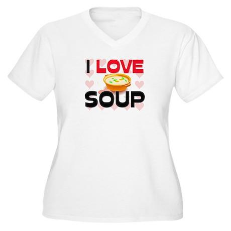 I Love Soup Women's Plus Size V-Neck T-Shirt