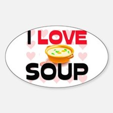 I Love Soup Oval Decal