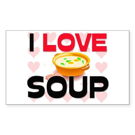 I Love Soup Rectangle Sticker