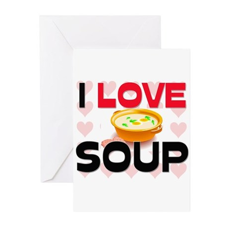I Love Soup Greeting Cards (Pk of 10)