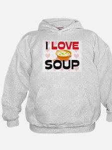 I Love Soup Hoodie