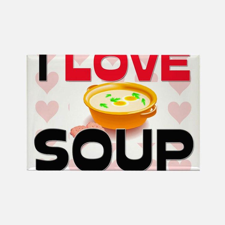 I Love Soup Rectangle Magnet