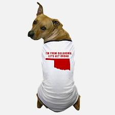 OKLAHOMA SHIRTS, FUNNY OKLAHO Dog T-Shirt