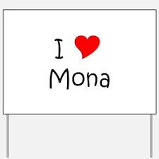 Unique Mona Yard Sign