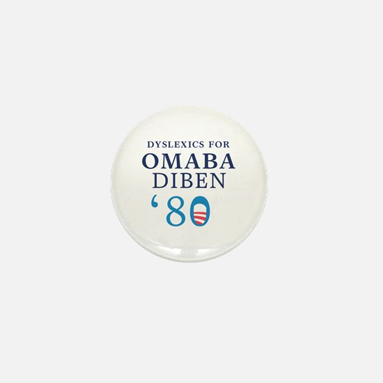 Dyslexics for Obama Biden 08 Mini Button