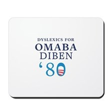 Dyslexics for Obama Biden 08 Mousepad