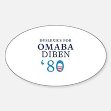 Dyslexics for Obama Biden 08 Oval Decal
