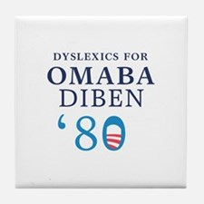 Dyslexics for Obama Biden 08 Tile Coaster