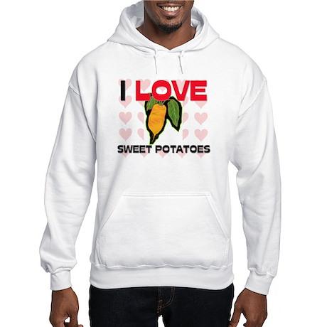 I Love Sweet Potatoes Hooded Sweatshirt
