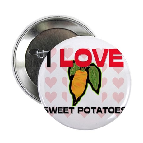 """I Love Sweet Potatoes 2.25"""" Button (10 pack)"""