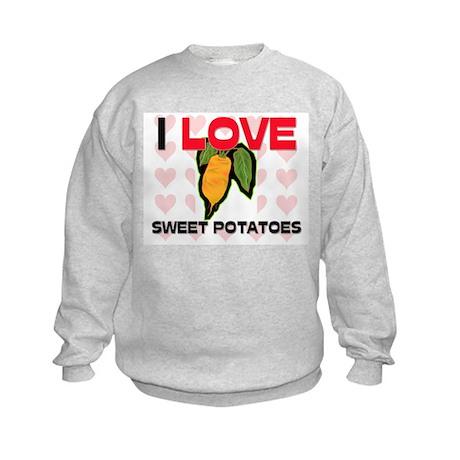 I Love Sweet Potatoes Kids Sweatshirt